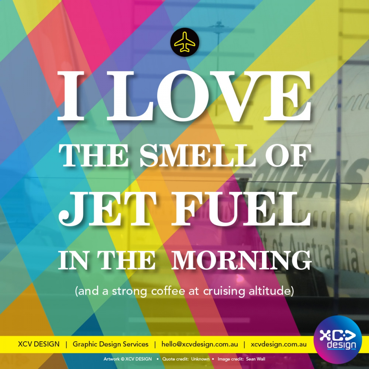 I love the smell of jet fuel in the morning